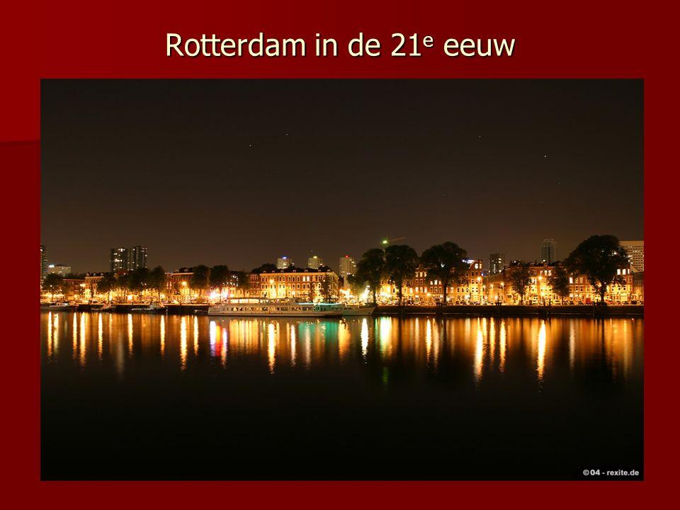 Rotterdam in de 21e eeuw