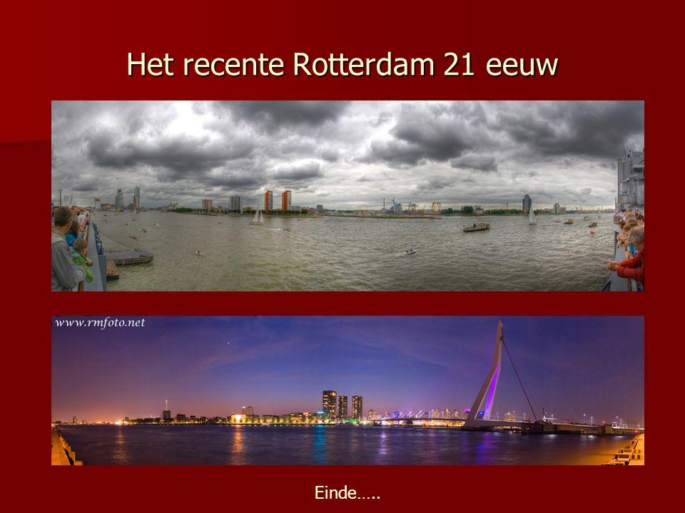 Het recente Rotterdam 21 eeuw