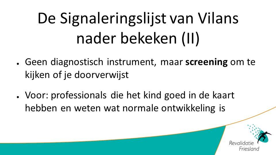 De Signaleringslijst van Vilans nader bekeken (II)