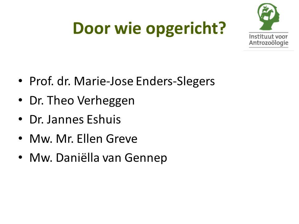 Door wie opgericht Prof. dr. Marie-Jose Enders-Slegers