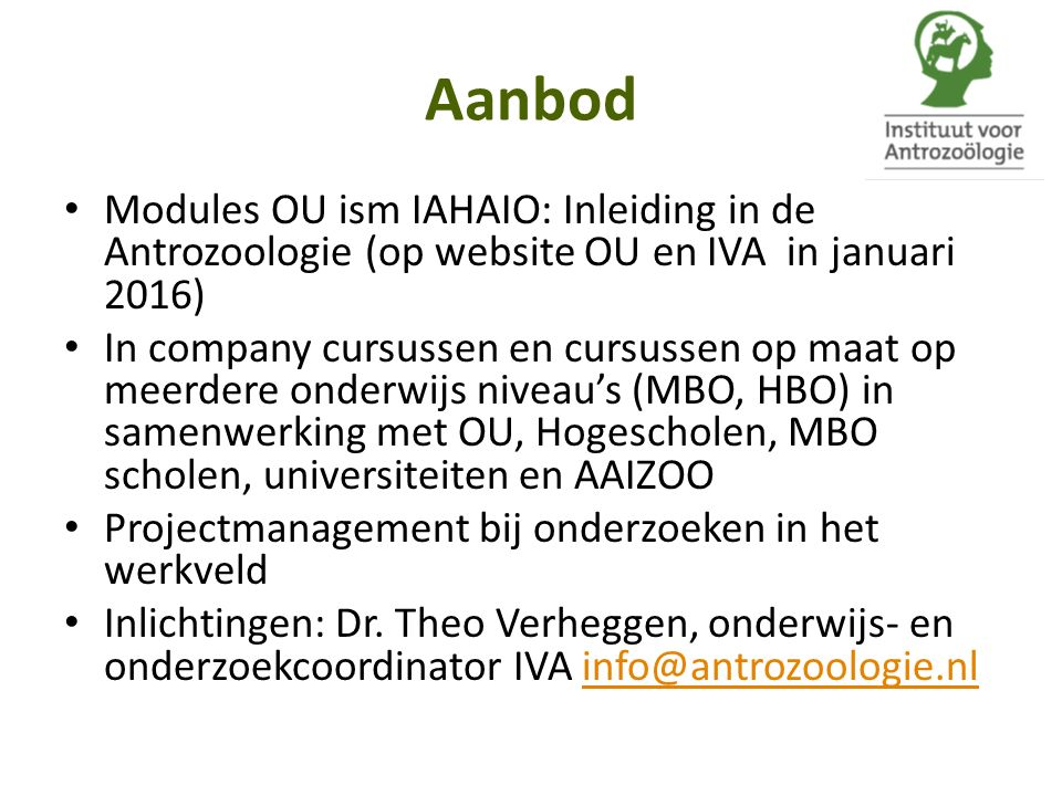 Aanbod Modules OU ism IAHAIO: Inleiding in de Antrozoologie (op website OU en IVA in januari 2016)