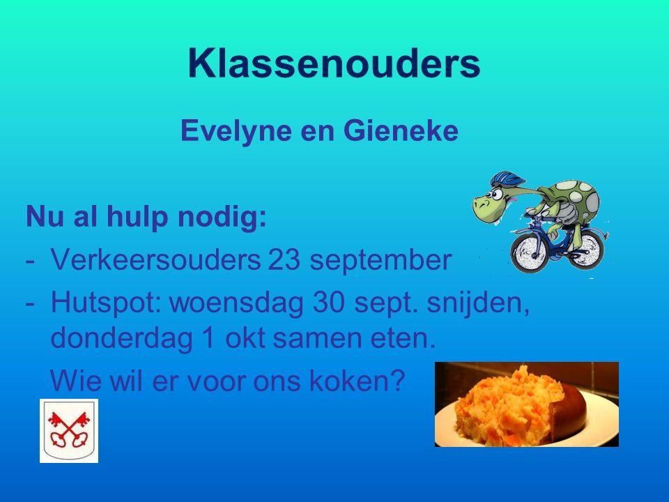Klassenouders Evelyne en Gieneke Nu al hulp nodig: