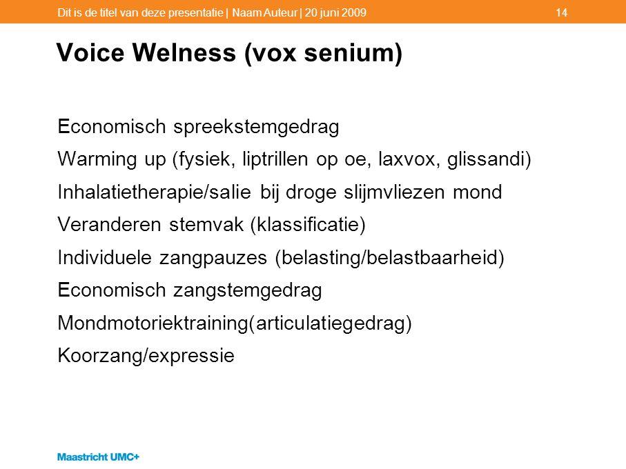 Voice Welness (vox senium)