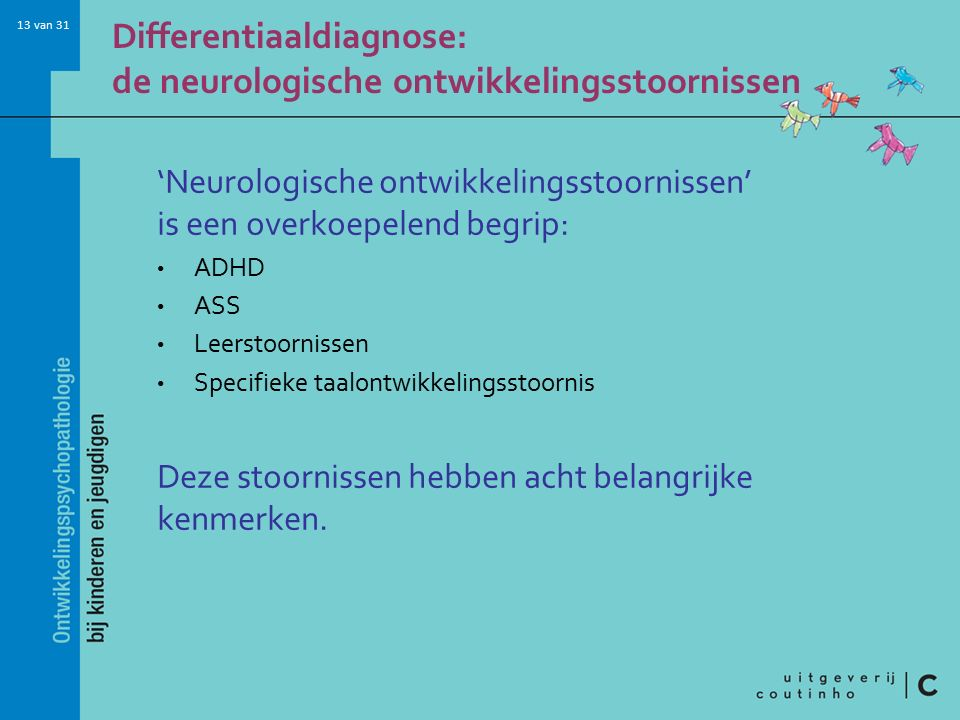 Differentiaaldiagnose: de neurologische ontwikkelingsstoornissen