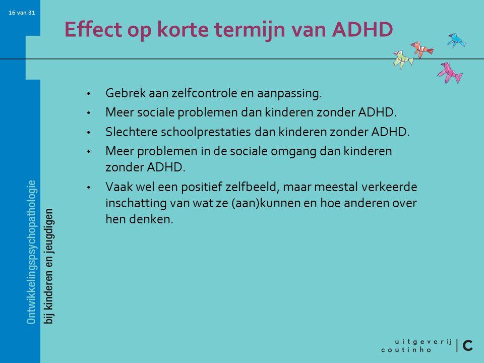 Effect op korte termijn van ADHD