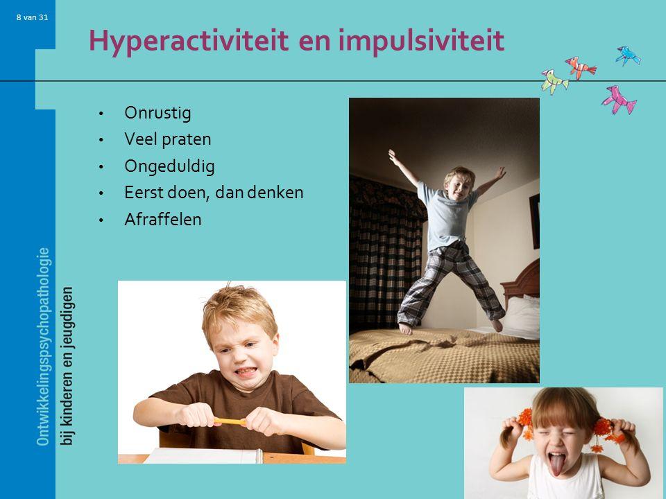 Hyperactiviteit en impulsiviteit