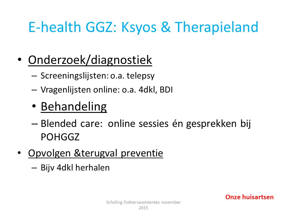 E-health GGZ: Ksyos & Therapieland