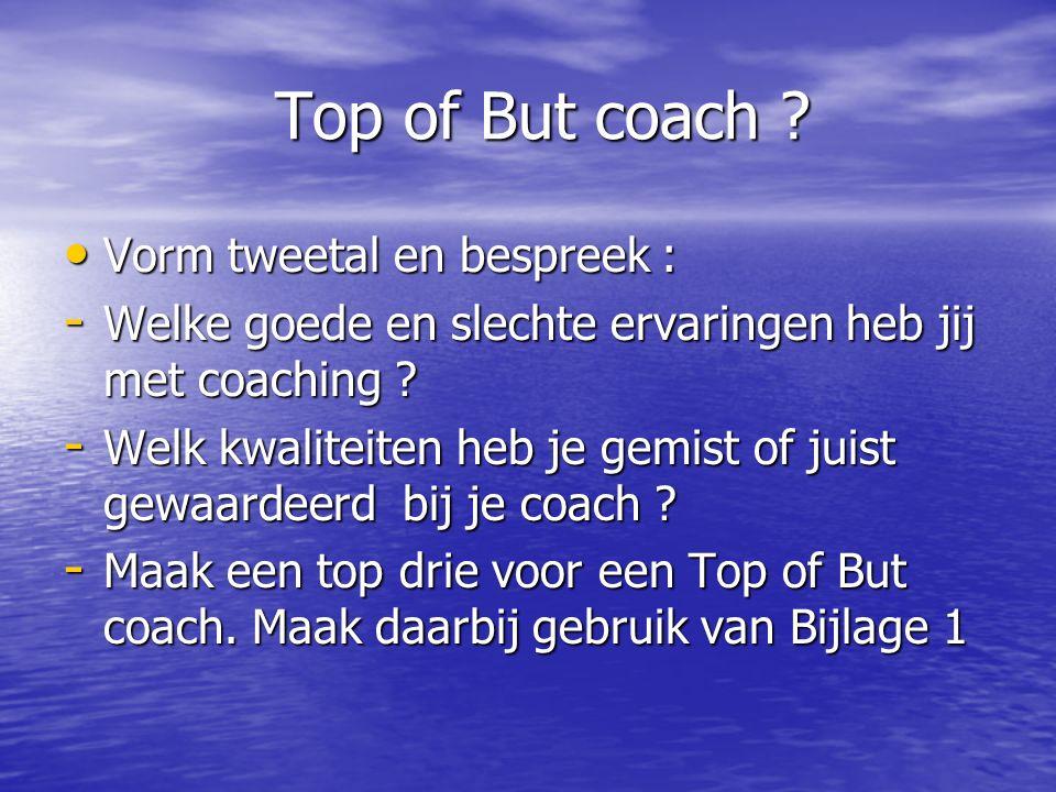 Top of But coach Vorm tweetal en bespreek :