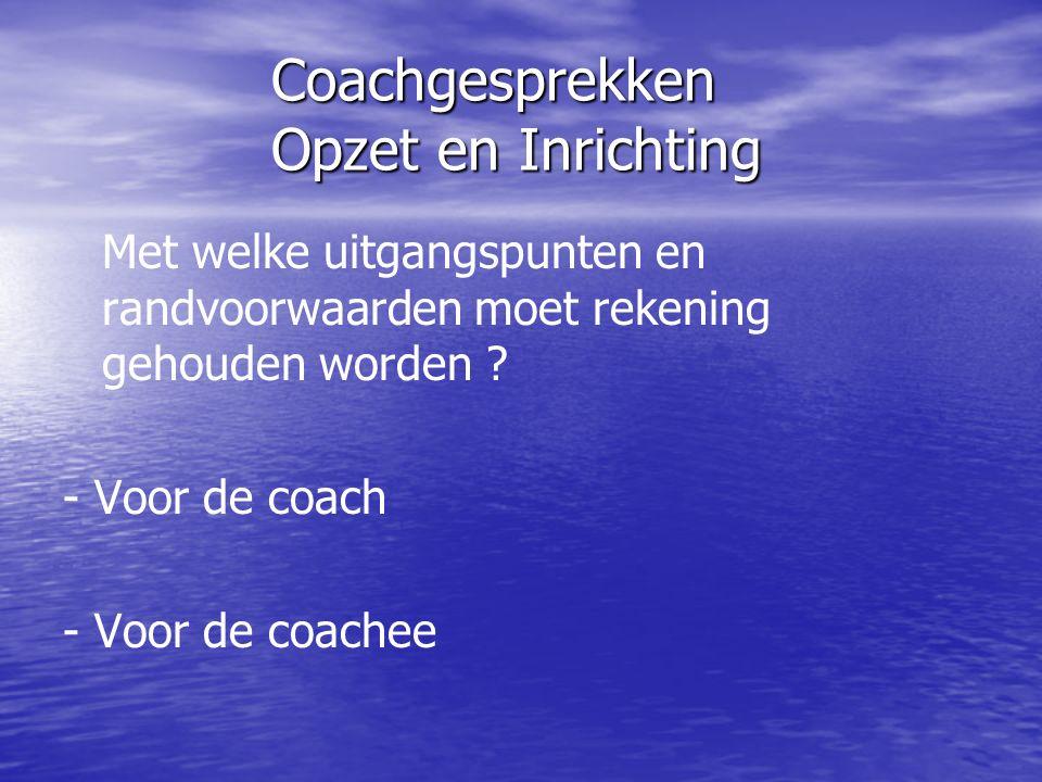 Coachgesprekken Opzet en Inrichting