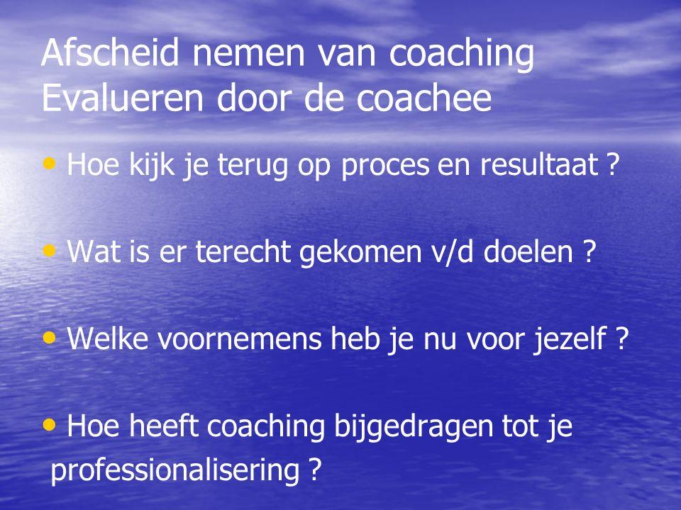 Afscheid nemen van coaching Evalueren door de coachee
