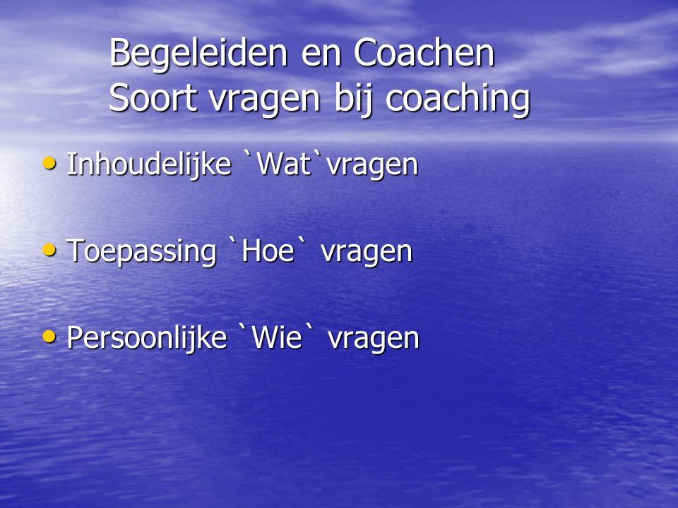Begeleiden en Coachen Soort vragen bij coaching