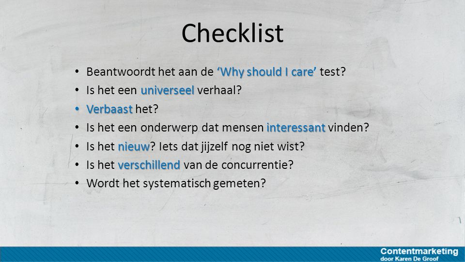 Checklist Beantwoordt het aan de 'Why should I care' test