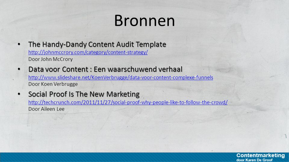 Bronnen The Handy-Dandy Content Audit Template http://johnmccrory.com/category/content-strategy/ Door John McCrory.