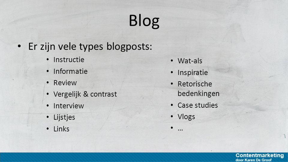 Blog Er zijn vele types blogposts: Instructie Wat-als Informatie