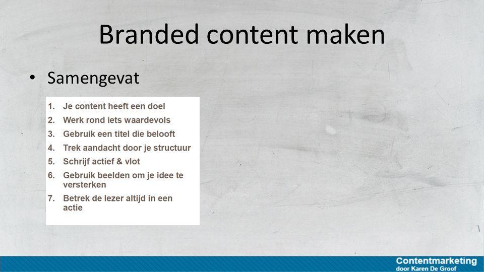 Branded content maken Samengevat