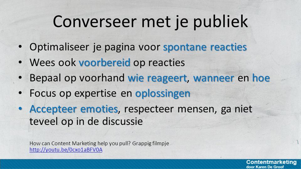Converseer met je publiek
