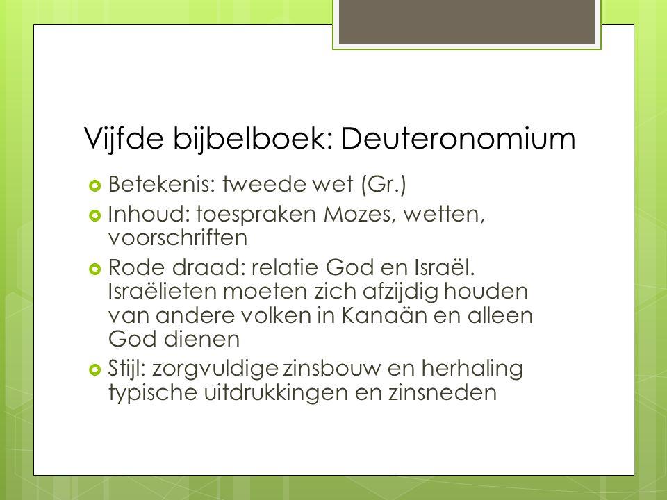 Vijfde bijbelboek: Deuteronomium