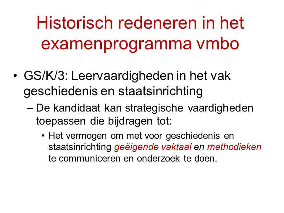 Historisch redeneren in het examenprogramma vmbo