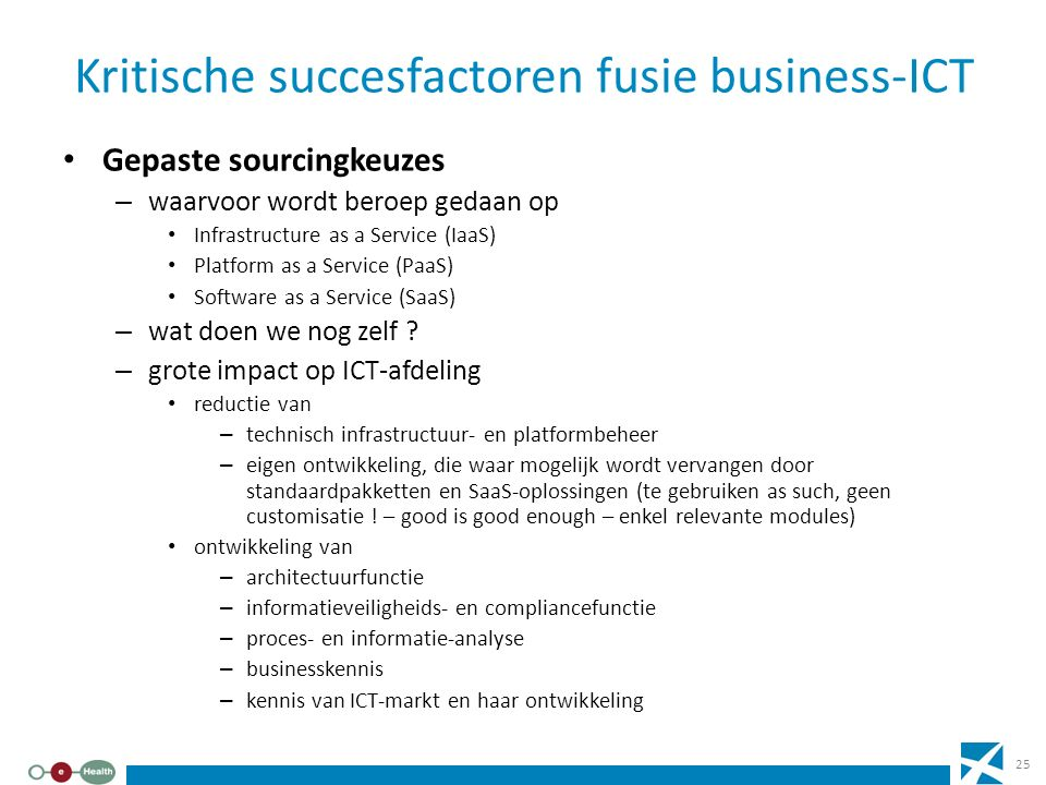 Kritische succesfactoren fusie business-ICT