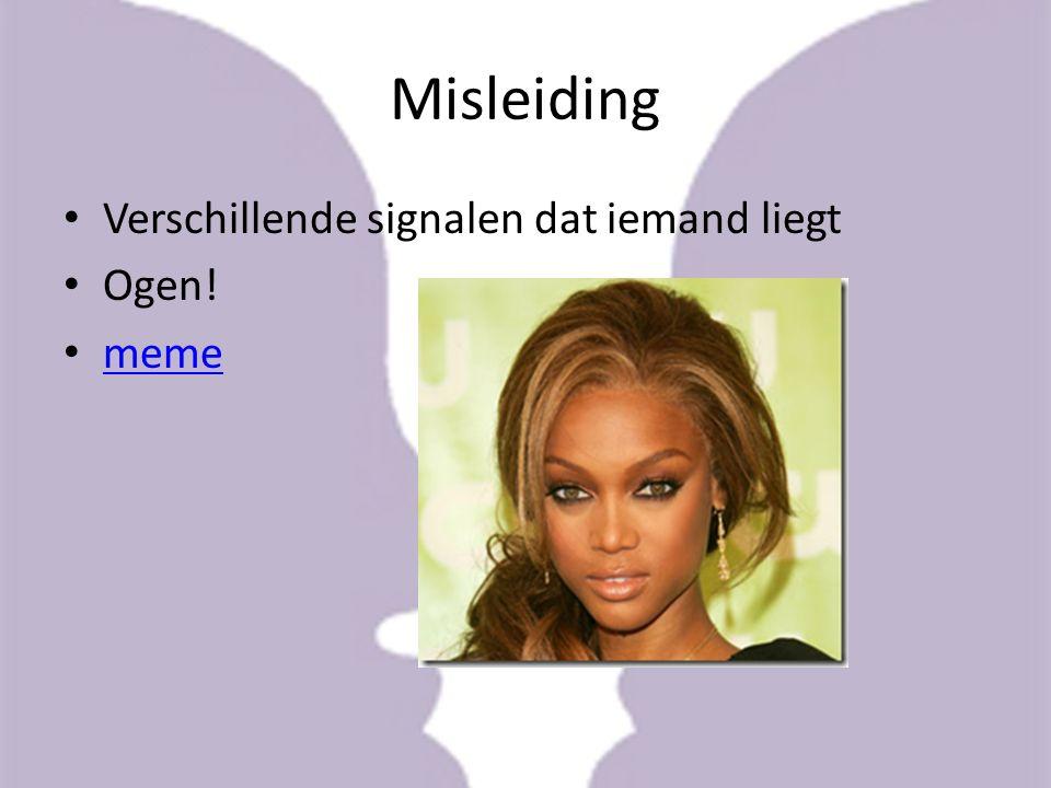 Misleiding Verschillende signalen dat iemand liegt Ogen! meme