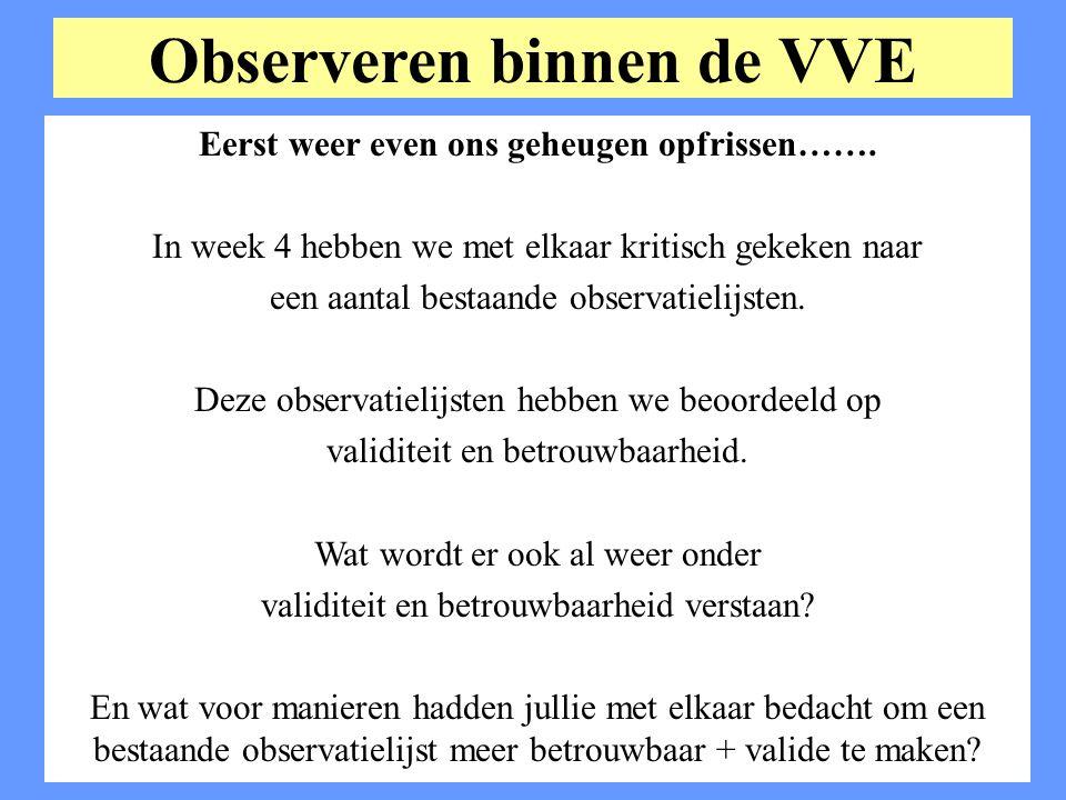 Observeren binnen de VVE