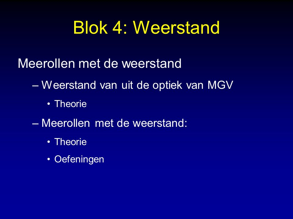 Blok 4: Weerstand Meerollen met de weerstand