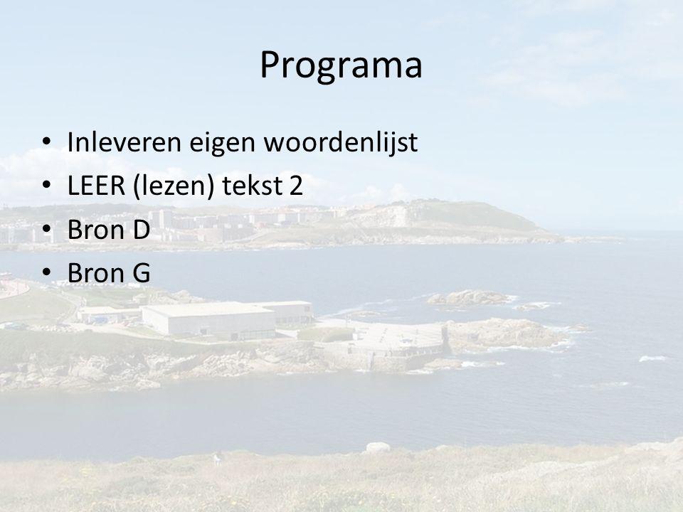 Programa Inleveren eigen woordenlijst LEER (lezen) tekst 2 Bron D