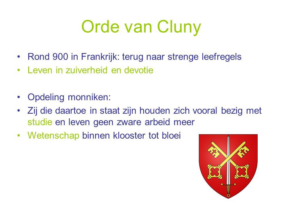 Orde van Cluny Rond 900 in Frankrijk: terug naar strenge leefregels