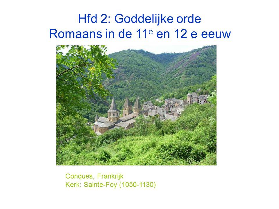 Hfd 2: Goddelijke orde Romaans in de 11e en 12 e eeuw