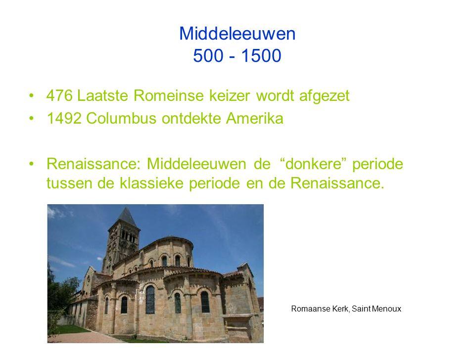 Middeleeuwen 500 - 1500 476 Laatste Romeinse keizer wordt afgezet