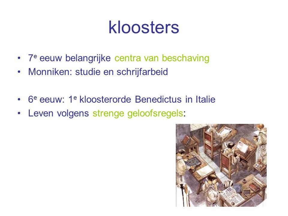 kloosters 7e eeuw belangrijke centra van beschaving