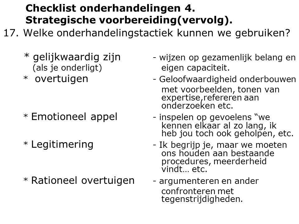 Checklist onderhandelingen 4. Strategische voorbereiding(vervolg).