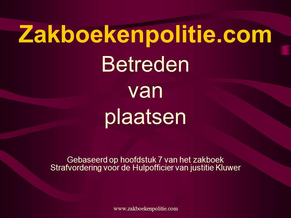 Zakboekenpolitie.com Betreden van plaatsen