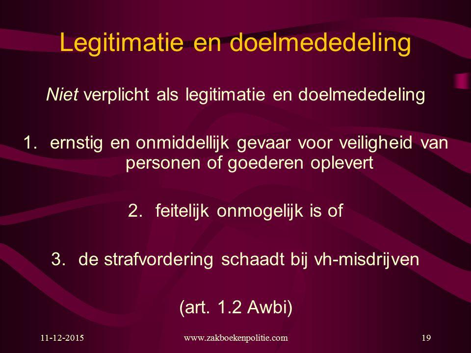 Legitimatie en doelmededeling