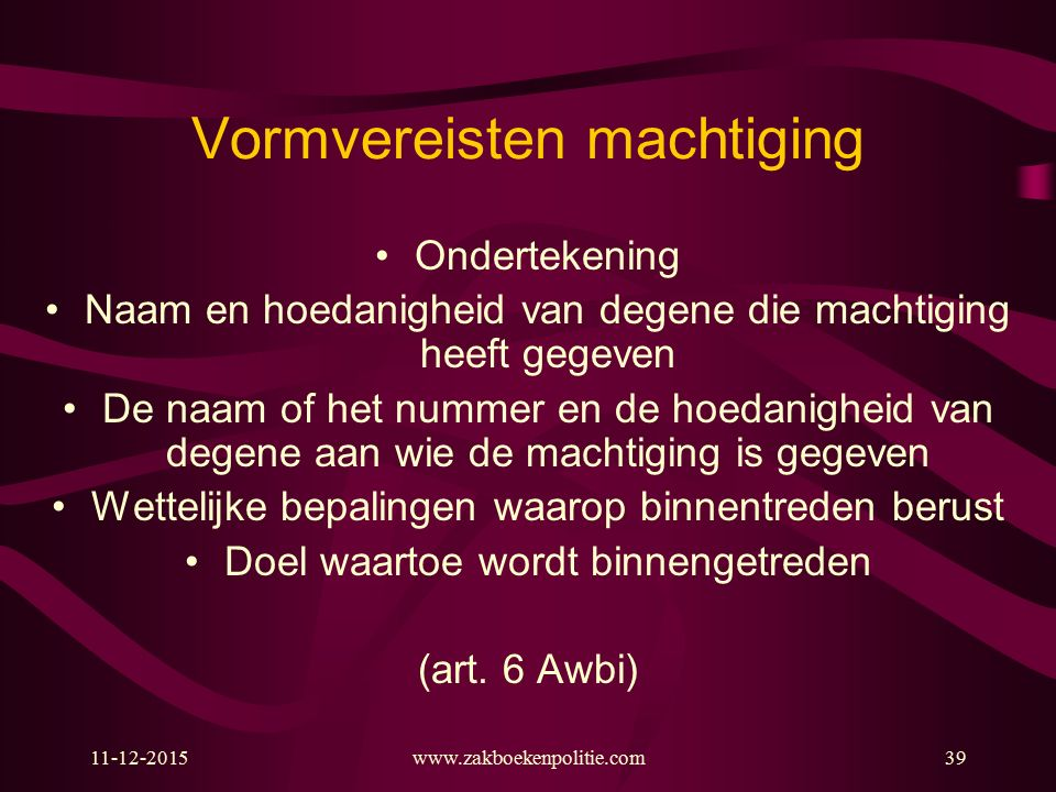 Vormvereisten machtiging