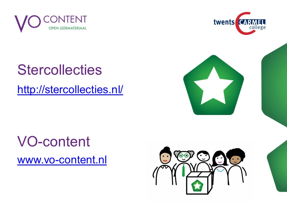 Stercollecties http://stercollecties.nl/ VO-content www.vo-content.nl