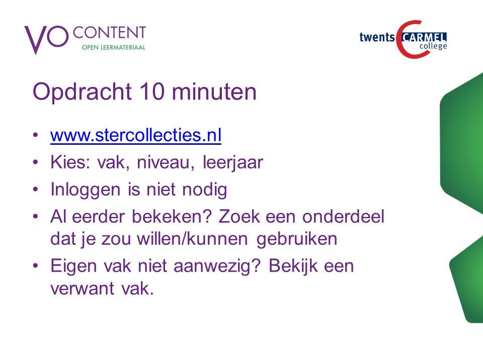 Opdracht 10 minuten www.stercollecties.nl Kies: vak, niveau, leerjaar