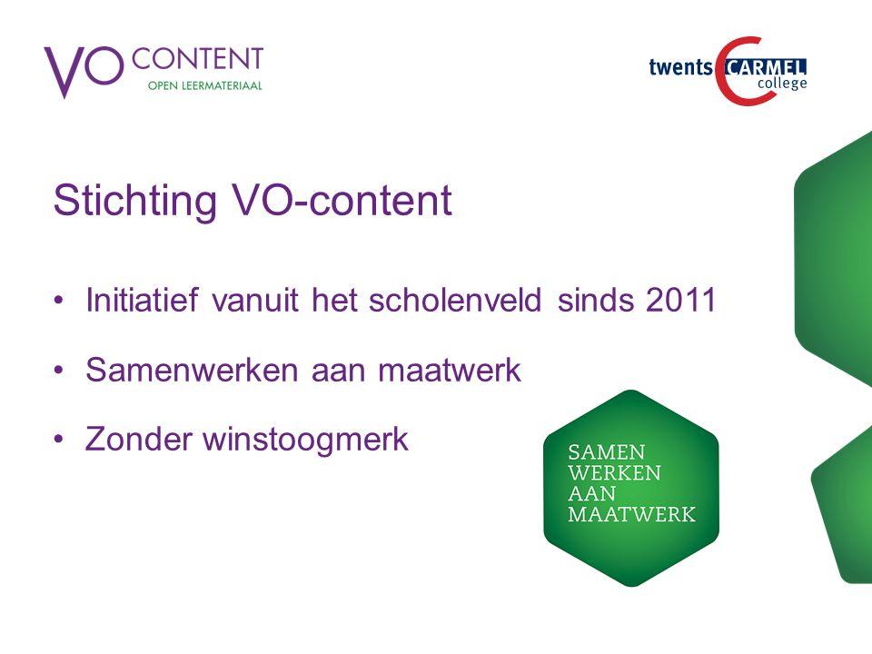 Stichting VO-content Initiatief vanuit het scholenveld sinds 2011