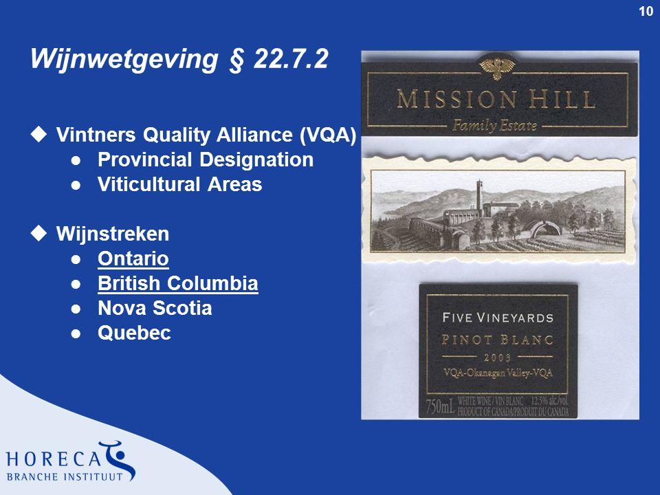 Wijnwetgeving § 22.7.2 Vintners Quality Alliance (VQA)