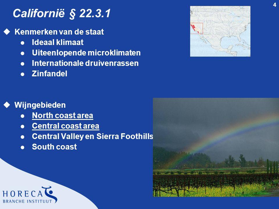 Californië § 22.3.1 Kenmerken van de staat Ideaal klimaat