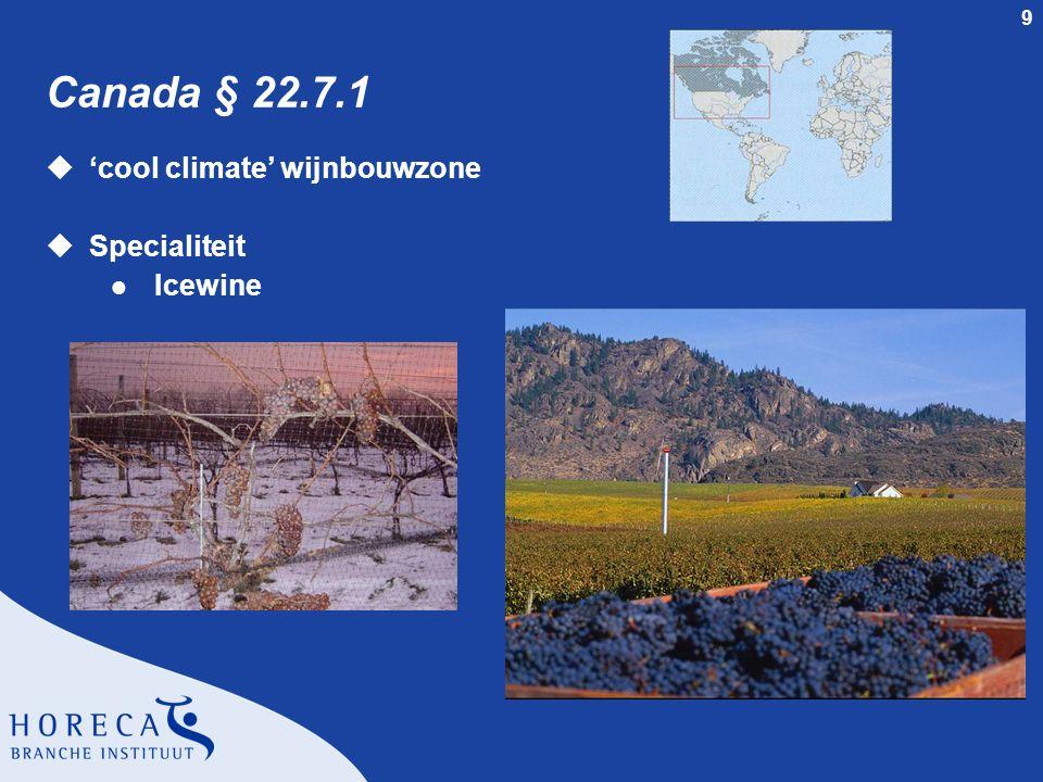 Canada § 22.7.1 'cool climate' wijnbouwzone Specialiteit Icewine