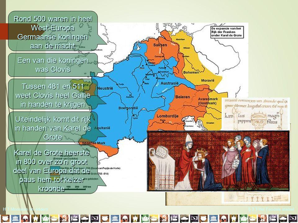 Rond 500 waren in heel West-Europa Germaanse koningen aan de macht