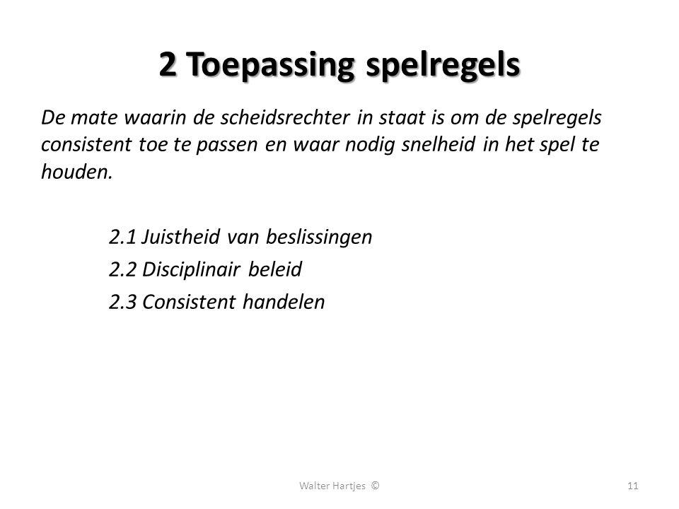 2 Toepassing spelregels