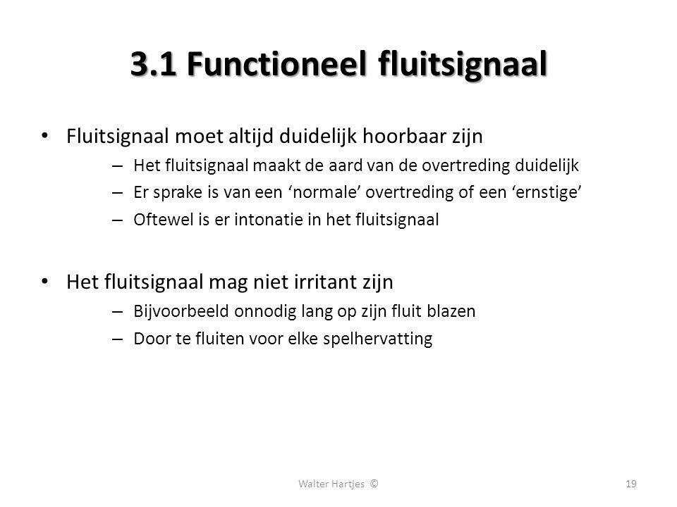 3.1 Functioneel fluitsignaal