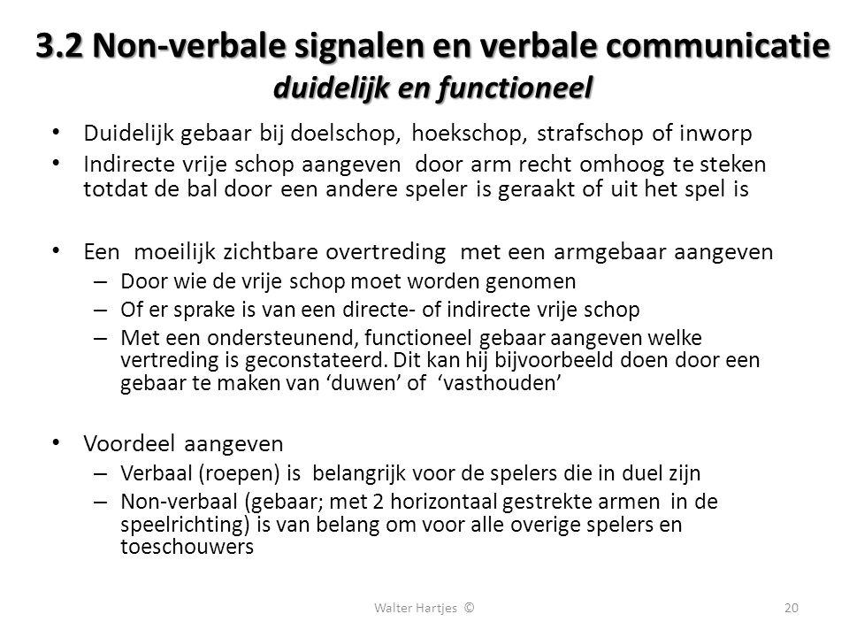 3.2 Non-verbale signalen en verbale communicatie duidelijk en functioneel