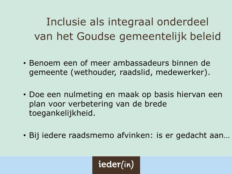 Inclusie als integraal onderdeel van het Goudse gemeentelijk beleid