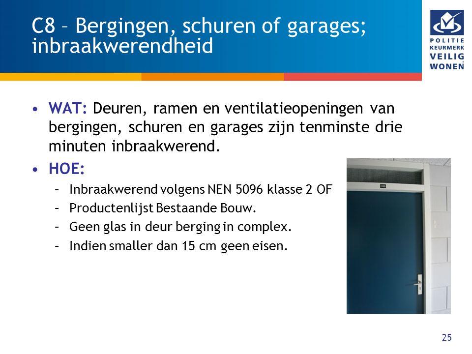 C8 – Bergingen, schuren of garages; inbraakwerendheid