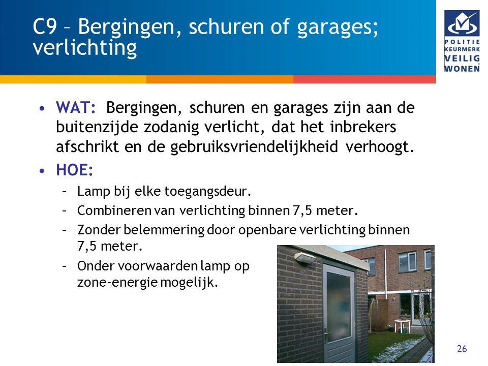 C9 – Bergingen, schuren of garages; verlichting