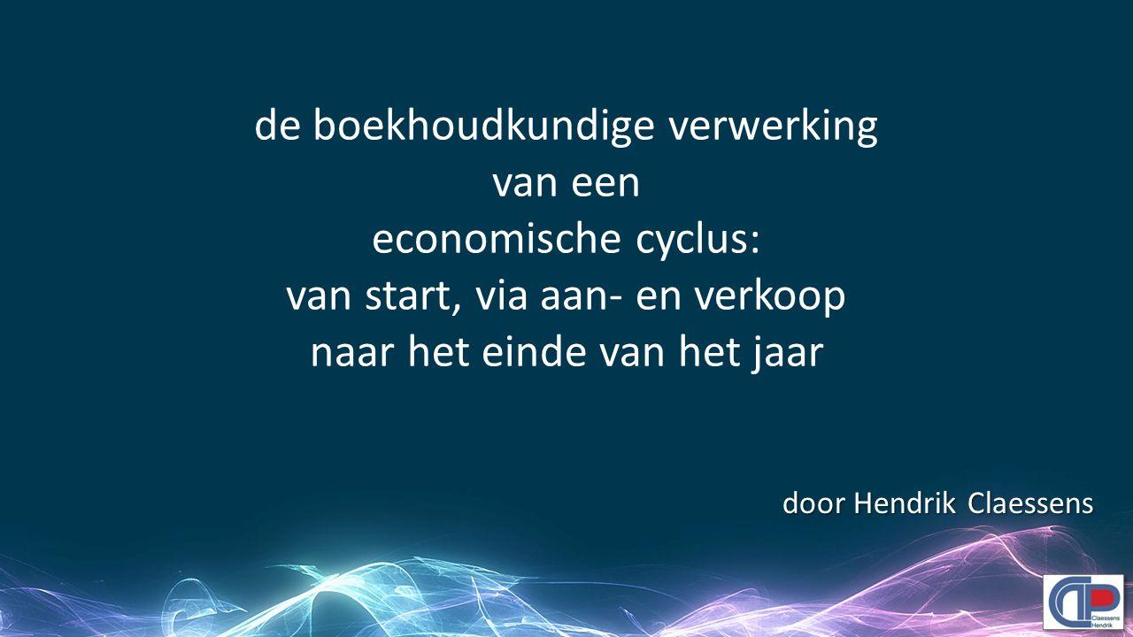 de boekhoudkundige verwerking van een economische cyclus: