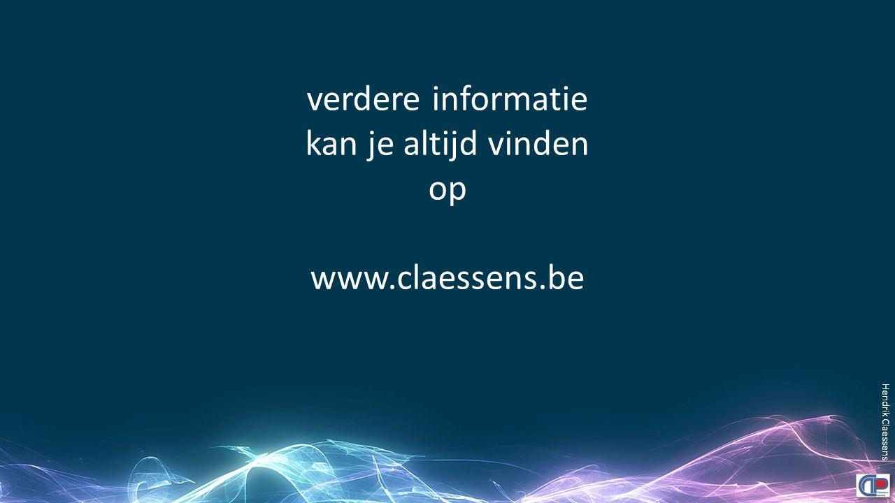 verdere informatie kan je altijd vinden op www.claessens.be